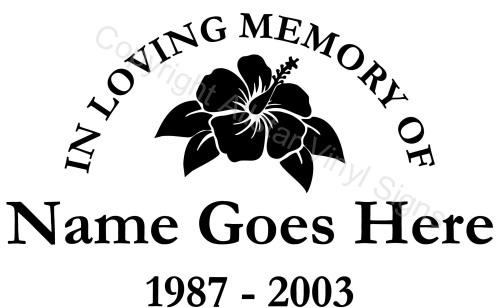 In Loving Memory Of Hibiscus With Leaves Flower Memorial Vinyl - Window decals in memory of