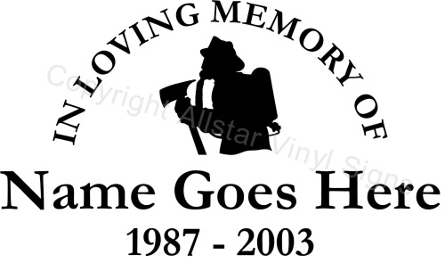 In Loving Memory Of Solid Firefighter Occupation Memorial - Window decals in memory of